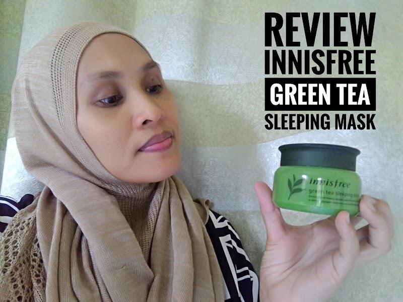 Kulit wajah lembap dan lembut dengan Innisfree Green Tea Sleeping Mask