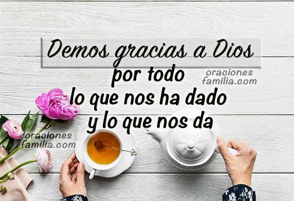 Frases de gracias por este día, acción de gracias por la mañana,   la tarde, agradecimiento a Dios por lo que hace y hará,   mensaje cristiano Mery Bracho.