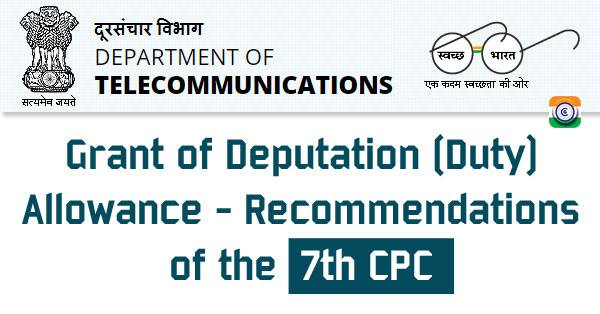 7th CPC Deputation (Duty) Allowance