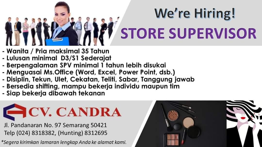 Lowongan Kerja Semarang Terbaru di CV. Candra Sebagai Store Supervisor dengan pendidikan minimal D3/S1