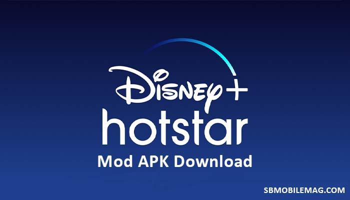 Hotstar Mod APK, Hotstar Mod APK Download