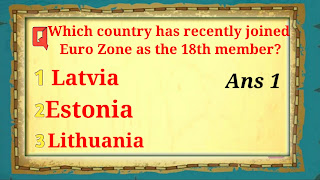 Q9 Which country has recently joined Euro Zone as the 18th member?