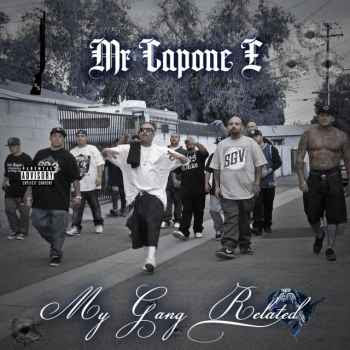 Mr Capone-E - My Gang Related