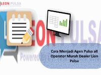 Cara Menjadi Agen Pulsa all Operator Murah Dealer Leon Pulsa