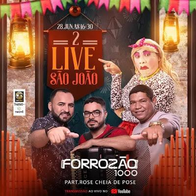 Forrozão 1000 - Live 2 São João - Junho 2020