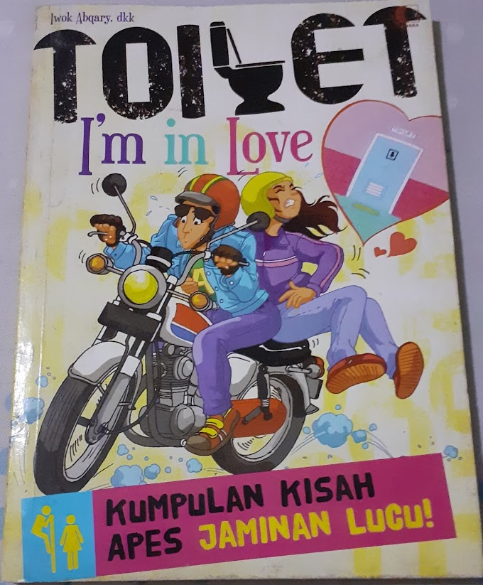 Review Buku : Toilet I'm in Love