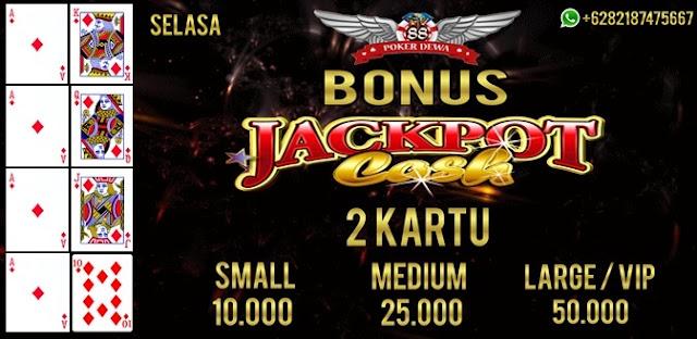 Bonus Harian Jackpot Cash 2 Kartu Poker (SELASA)