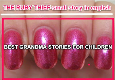 THE RUBY THIEF-small story in english