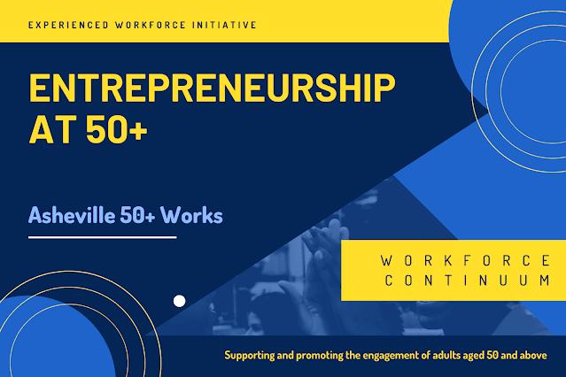 EWI of WNC - Entrepreneurship at 50+