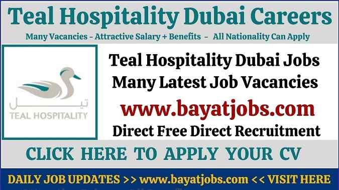 Teal Hospitality Dubai Careers Latest Vacancies