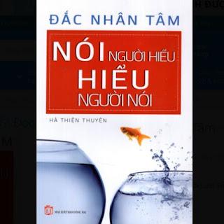 Đắc Nhân Tâm - Nói Người Hiểu - Hiểu Người Nói ebook PDF EPUB AWZ3 PRC MOBI