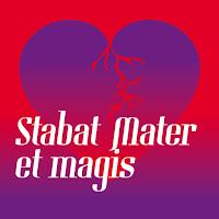 Stabat Mater et magis