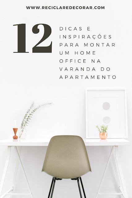 Dicas e inspirações para montar um home office na varanda ou sacada do apartamento de forma rápida e simples.