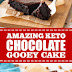 Amazing Keto Chocolate Gooey Cake #ketocake #dessert
