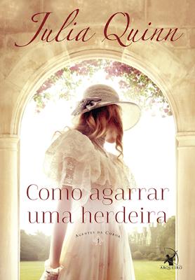 COMO AGARRAR UMA HERDEIRA (Julia Quinn)