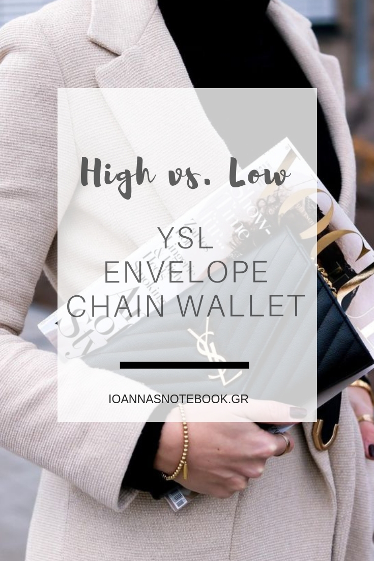High vs. Low: YSL Envelope Chain Wallet dupe for a 1/10 of the designer piece | Ioanna's Notebook