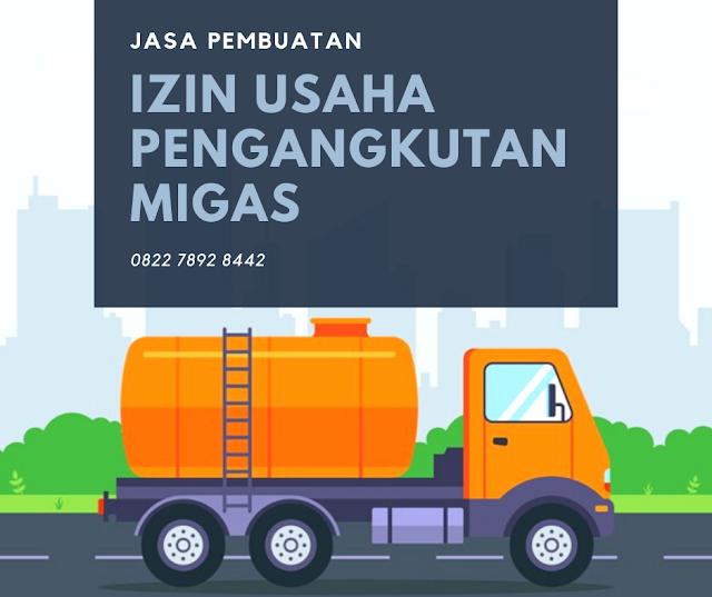 Jasa Pembuatan Izin Pengangkutan Migas - 08117806881