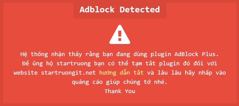 Popup hiển thị thông báo khi phát hiện trình duyệt sử dụng Plugin Adblocker
