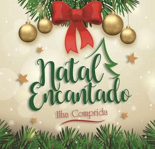 Ilha Comprida convida para Natal Encantado no dia 7/12 e solicita apoio da População e Comerciantes