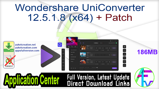 Wondershare UniConverter 12.5.2.5 (x64) + Patch