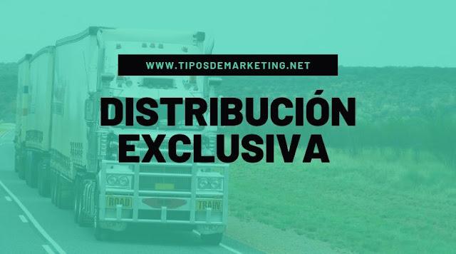 distribucion exclusiva