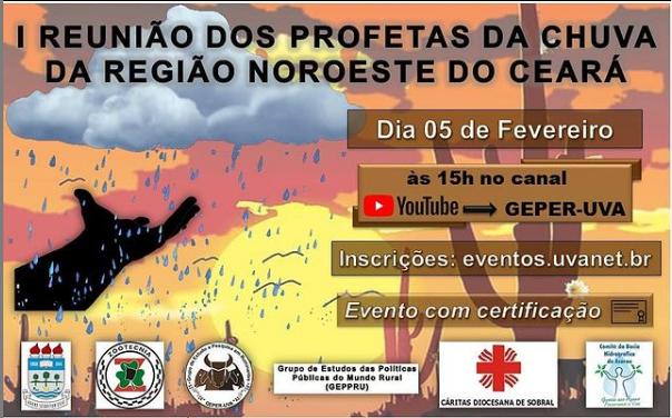 Evento – Primeiro encontro com os profetas da chuva da região Noroeste do Ceará ACONTECE NO DIA 5 DE FEVEREIRO