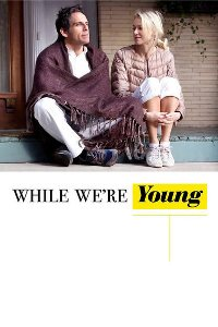 Watch While We're Young Online Free in HD