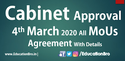 Cabinet Approval 4th March 2020 All MoU and Agreements with Details