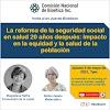 La reforma de la seguridad social en salud 20 años después: su impacto en la equidad y la salud de la población