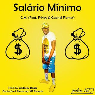 CM faet. Fkay & Gabriel Flame-Salario Minimo ( 2020 ) [DOWNLOAD]