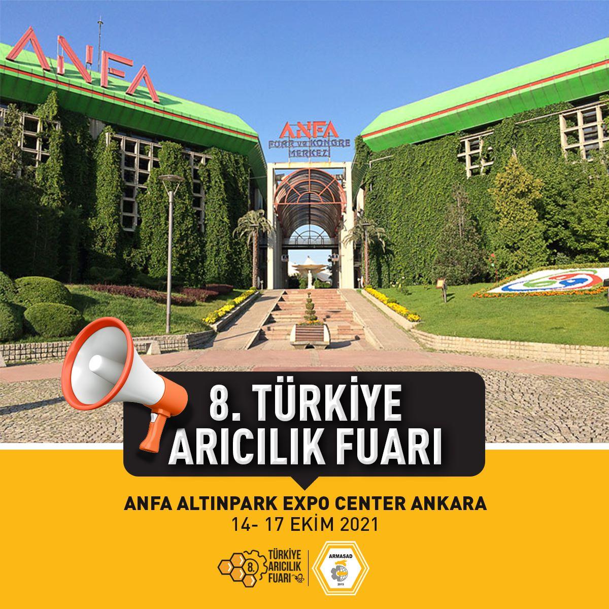 8.Türkiye Arıcılık Fuarı 2021 Ankara Altınpark