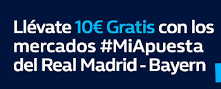 william hill promocion Real Madrid vs Bayern 1 mayo