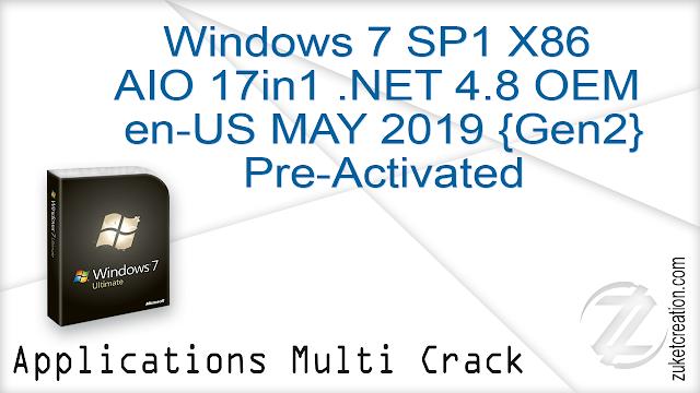 Windows 7 SP1 X86 AIO 17in1 .NET 4.8 OEM en-US MAY 2019 {Gen2} Pre-Activated  |  3.70 GB