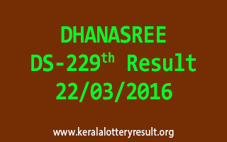 DHANASREE DS 229 Lottery Result 22-3-2016