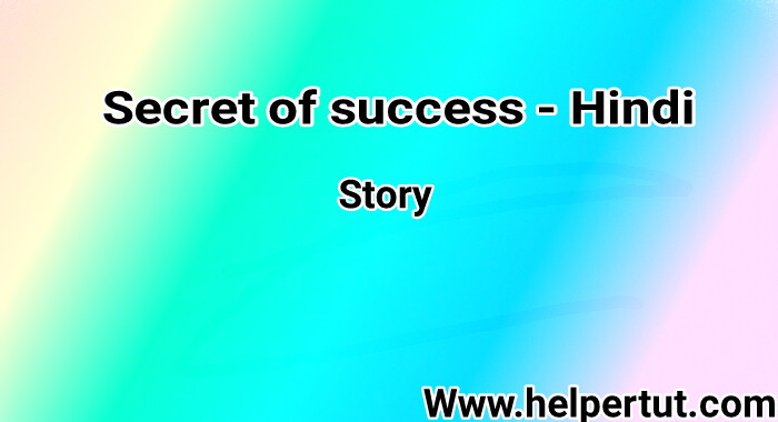 Secret of Success - Hindi True Story.jpeg