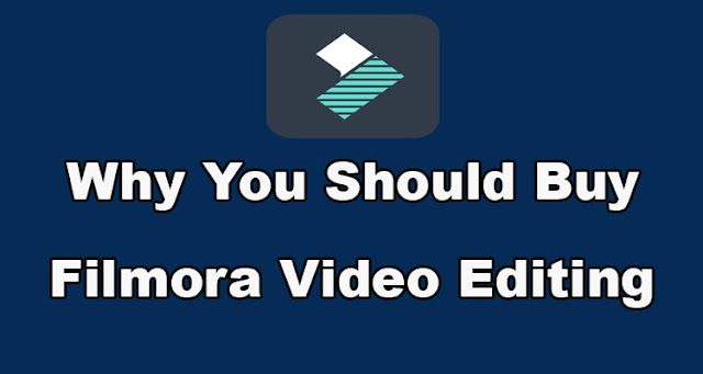 Why You Should Buy Filmora Video Editing