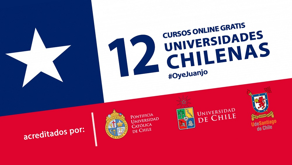 12 Cursos Online Gratis De Universidades Chilenas Oye Juanjo