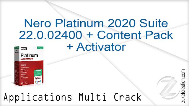 Nero Platinum 2020 Suite 22.0.02400  + Content Pack + Activator
