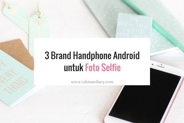 android untuk foto selfie