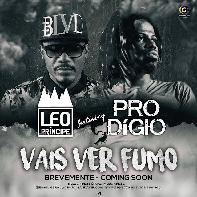 Leo Príncipe Feat. Prodígio - Vais Ver Fumo (Zouk) [Download]