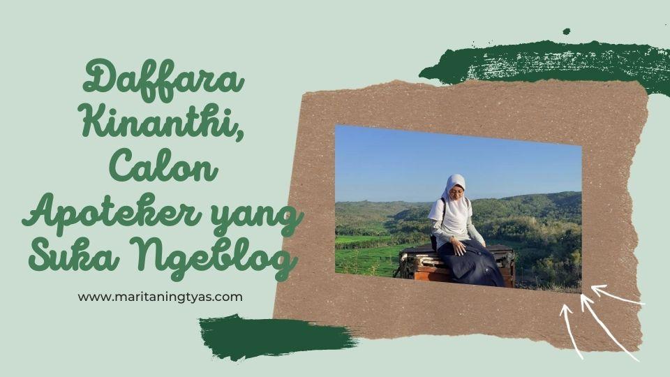 Daffara Kinanthi, calon apoteker suka ngeblog