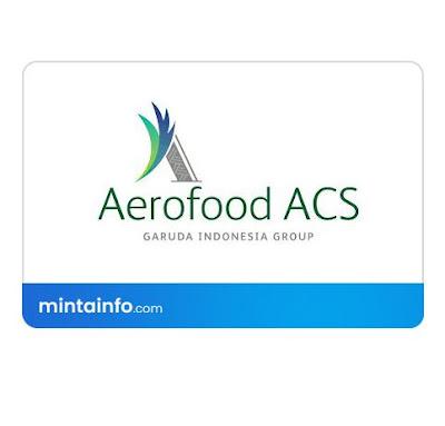 Lowongan Kerja PT. Aerofood Indonesia (Aerofood ACS) Terbaru Hari Ini, info loker pekanbaru 2021, loker 2021 pekanbaru, loker riau 2021