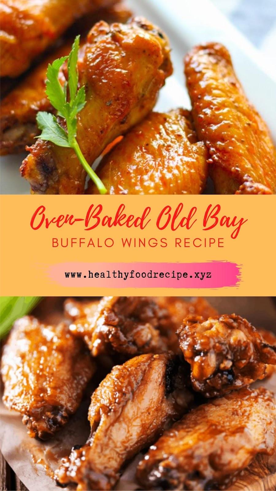 Oven-Baked Old Bay Buffalo Wings Recipe