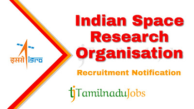 ISRO Recruitment 2020, ISRO Recruitment Notification 2020, govt jobs in India, central govt jobs, latest ISRO Recruitment Notification update