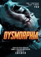 Dysmorphia (2014) online y gratis