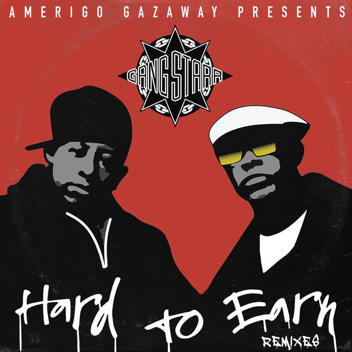 Gang Starr Hard To Earn Amerigo Gazaway Remix EP | Feiern wir 28 Jahre Hard to Earn von Gang Starr im Full EP Stream