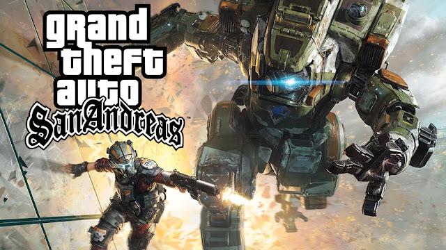GTA San Andreas TitanFall Mod For Pc