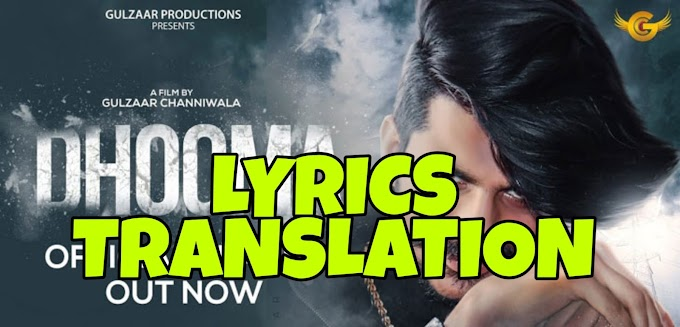 Dhooma Lyrics in English | With Translation | – Gulzaar Chhaniwala