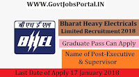 Bharat Heavy Electricals Limited Recruitment 2018 – 25 Executive & Supervisor