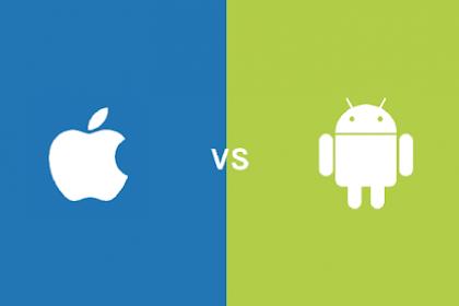 Siapa Juara Nyata, Android atau iOS?